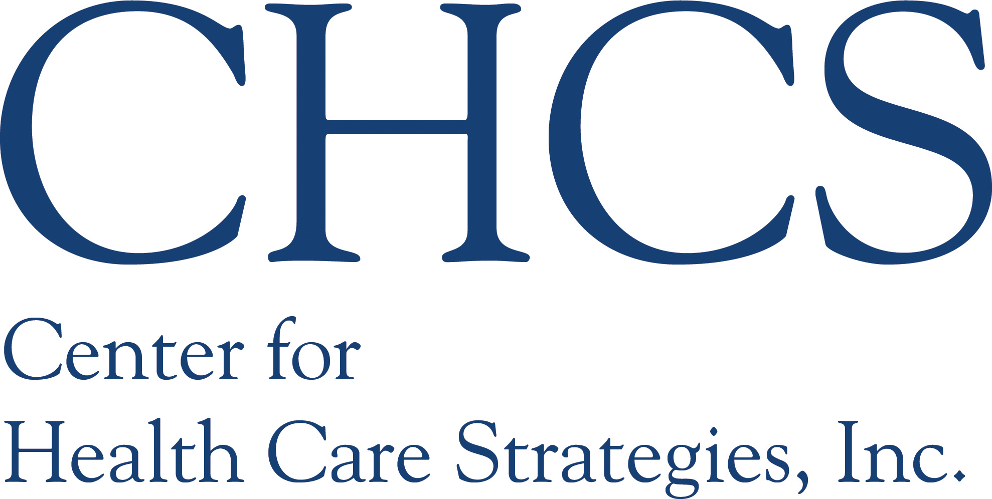 Center for Health Care Strategies, Inc : Early State Efforts